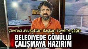 Çevreci Avukat Akın'dan Başkan Soyer'e çağrı