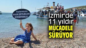 İzmir'de 11 yıldır mücadele sürüyor