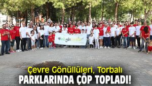 Çevre Gönüllüleri, Torbalı parklarında çöp topladı!