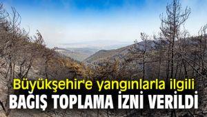 İzmir'in ormanları için bağışa valilik onay verdi!