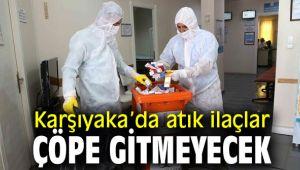 Karşıyaka'da o ilaçlar artık çöpe gitmeyecek
