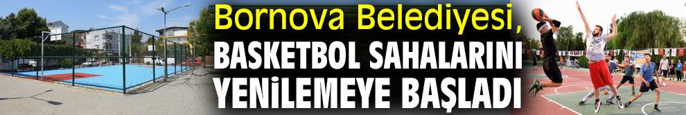 Bornova Belediyesi, basketbol sahalarını yeniliyor