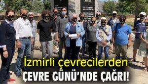 İzmirli çevrecilerden Çevre Günü'nde çağrı!