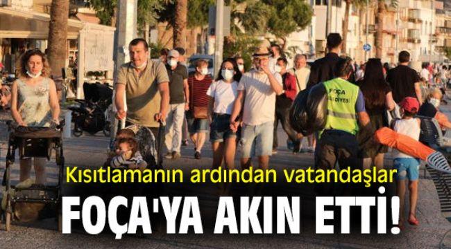 Kısıtlamanın ardından vatandaşlar Foça'ya akın etti!