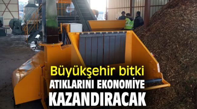 İzmir Büyükşehir Belediyesi, bitki atıklarını ekonomiye kazandıracak